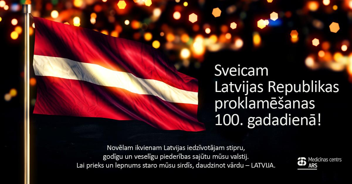 Sveicam Latvijas Republikas proklamēšanas 100. gadadienā!