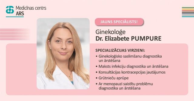 Jauns speciālists – ginekoloģe Dr. Elizabete Pumpure.