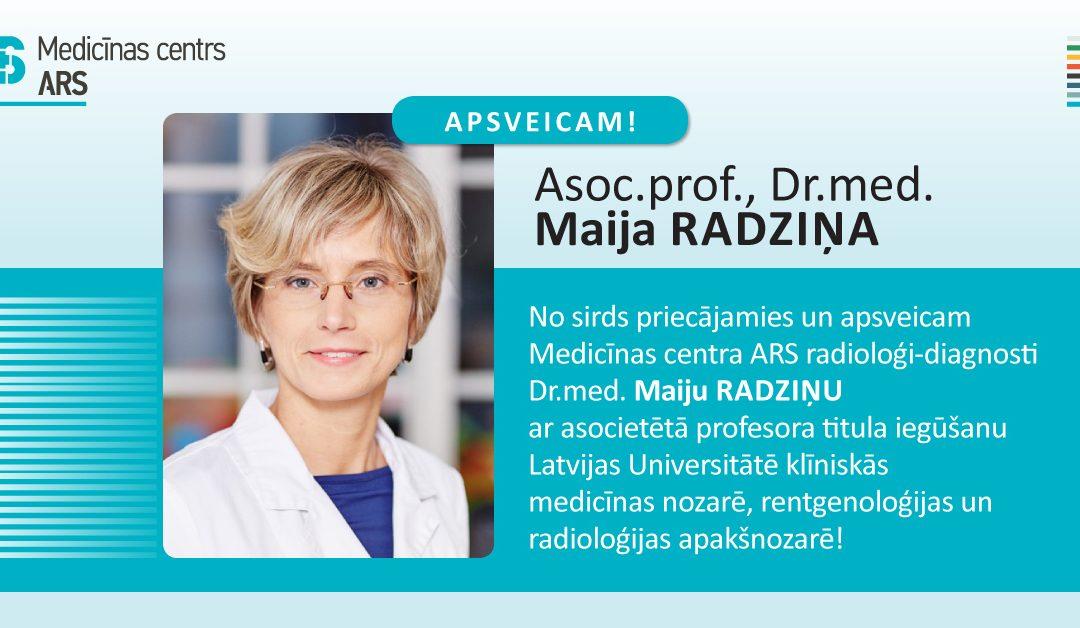Dr.med. Maija Radziņa ievēlēta par asociēto profesori!