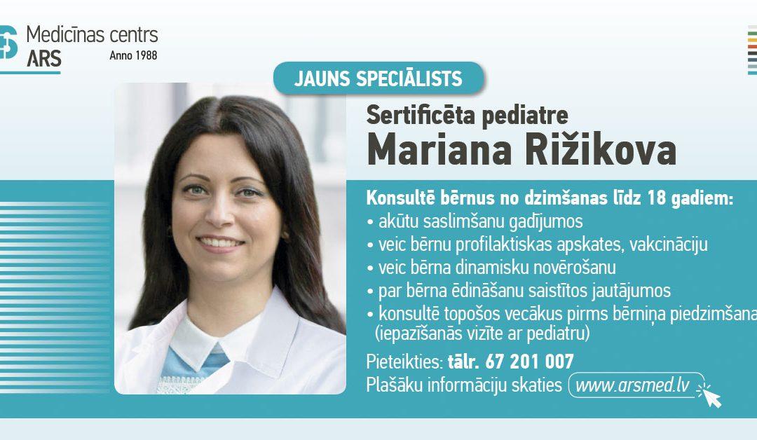 Jauns speciālists – pediatre Dr. Mariana Rižikova