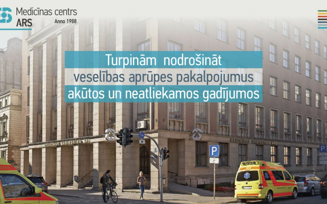 Turpinām  nodrošināt veselības aprūpes pakalpojumus akūtos un neatliekamos gadījumos