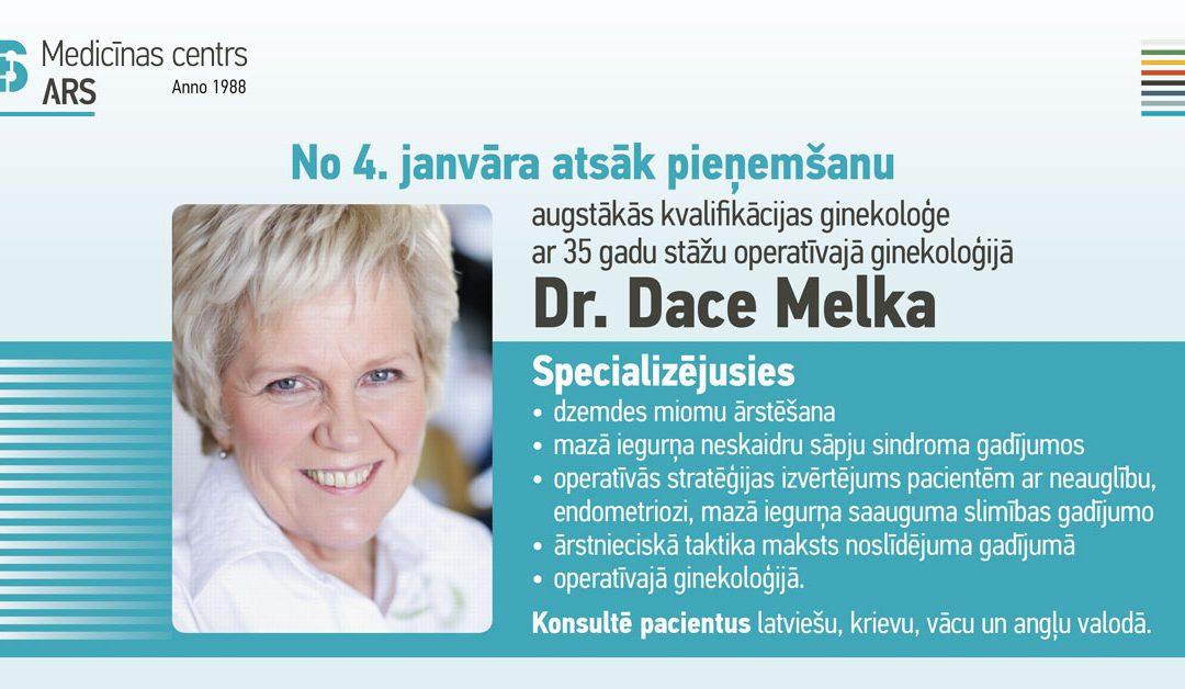 Pieņemšanu atsāk ginekoloģe Dr. Dace Melka